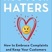 Hug Your Haters by Jay Baer – Review